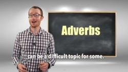 Everyday Grammar: Adverbs