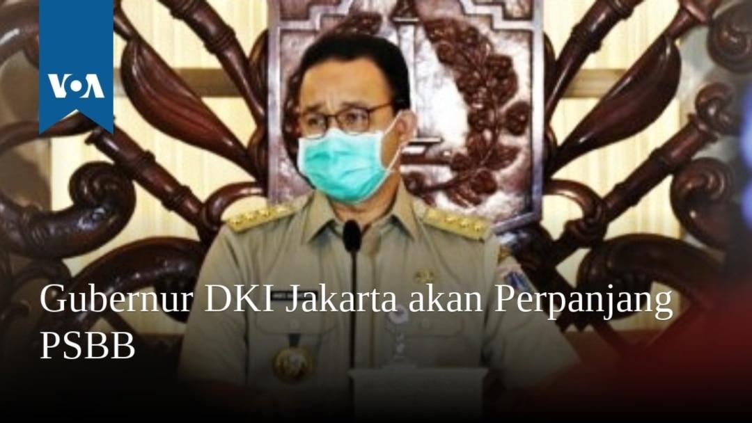 Gubernur Dki Jakarta Akan Perpanjang Psbb
