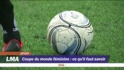 Coupe du monde féminine : ce qu'il faut savoir