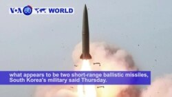VOA60 World PM - North Korea Fires Two Short-Range Missiles