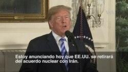 Trump anuncia retiro de EE.UU. de acuerdo nuclear con Irán