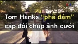"""Tom Hanks """"phá đám"""" cặp đôi chụp ảnh cưới"""