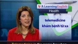 Anh ngữ đặc biệt: Virtual Urgent Care (Health Rep)