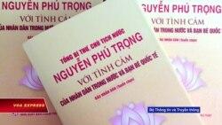 Việt Nam ra mắt sách ca ngợi Nguyễn Phú Trọng