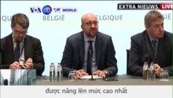 Mối đe dọa khủng bố được nâng lên mức cao nhất ở Bỉ (VOA60)