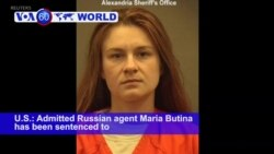 VOA60 World PM - Russian Agent Butina Sentenced in US Court