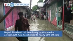 VOA60 World -The death toll from heavy monsoon rains across South Asia has climbed to nearly 200