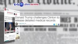 VOA60 Elections - CNN: Donald Trump is requesting Hilary Clinton release detailed medical records
