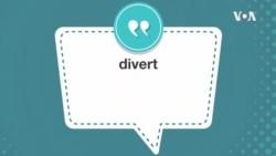 学个词--divert