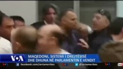 Dhuna ne parlament dhe sistemi i drejtesise ne Maqedoni