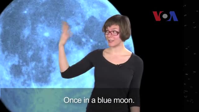 English in a Minute: Once in a Blue Moon