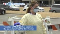 VOA60 America - The state of Michigan has become the epicenter of COVID-19 infection in the U.S.