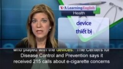 Anh ngữ đặc biệt: Cigarettes Poisonings (VOA-Health)
