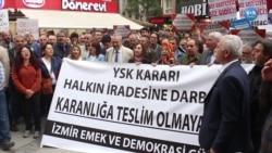 İzmir'de YSK'nın İstanbul Kararı Protesto Edildi