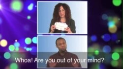 Thành ngữ tiếng Anh thông dụng: Out of your mind (VOA)