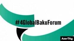 IV Bakı Qlobal Forumu başlayıb