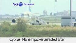 VOA60 World PM - EgyptAir Hijacker Arrested, Passengers Unharmed