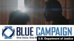 DHS Blue Campaign against human trafficking.