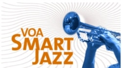 VOA Smart Jazz (Bagian 1)