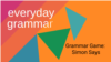 Grammar Games at Home: Simon Says