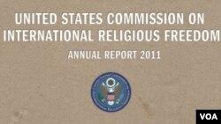 Laporan Komisi Internasional Untuk Kebebasan Beragama Tahun 2011.
