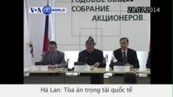 Tòa án trọng tài quốc tế ra lệnh Nga phải trả 50 tỉ USD (VOA60)