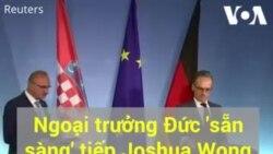 Joshua Wong sắp gặp Bộ trưởng Ngoại giao Đức