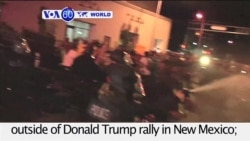 VOA60 World - Protests Erupt Outside Trump Rally in New Mexico