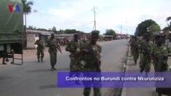 Confrontos no Burundi contra Nkurunziza