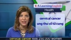 Anh ngữ đặc biệt: Burkina Faso Cervical Cancer (VOA-Health Report)