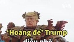 'Hoàng đế' Trump diễu phố