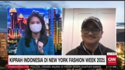 Laporan Langsung VOA untuk CNN Indonesia: Kiprah Indonesia di New York Fashion Week 2021