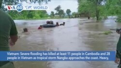 VOA60 Addunyaa - Flooding from tropical storm Nangka has killed at least 39 people in Cambodia and Vietnam