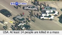 VOA60 World - Officials: At Least 14 Dead in California Shooting