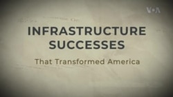 Infrastructure Successes that Transformed America