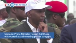 VOA60 Africa - Somalia's Parliament Votes Out Prime Minister