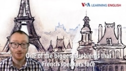 How to Pronounce: English Pronunciation for French Speakers, Part Two
