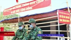 Truyền hình VOA 17/2/21: VN đặt quân đội vào tình trạng như thời chiến để chống COVID
