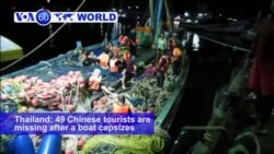 VOA60 World- 49 Chinese tourists missing after a boat capsizes near Phuket, Thailand