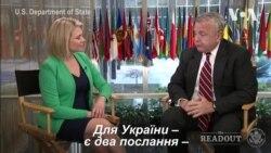 """""""Для України – є два послання"""" - заступник держсекретаря США. Відео"""