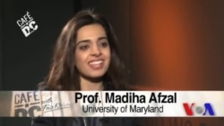 Cafe DC: Madiha Afzal, Assistant Professor, University of Maryland's School of Public Policy