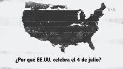 ¿Por qué EE.UU. celebra el 4 de julio?