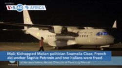 VOA60 Afrikaa - Kidnapped Malian politician Soumaila Cisse, a French aid worker, and two Italians were freed