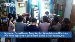 VOA60 Addunyaa - Myanmar: Ousted leaders appeared in good health during a court hearing