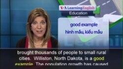 Anh ngữ đặc biệt: North Dakota Boom Schools (VOA-Edu)