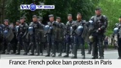 VOA60 World - French police ban protests in Paris 24 hours before labor unions planned to march