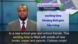 Phát âm chuẩn - Anh ngữ đặc biệt: Dealing with Back-to-School Stress P. 1 (VOA)
