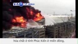 Nổ và hỏa hoạn tại một nhà máy hóa chất ở tỉnh Phúc Kiến, TQ (VOA60)