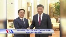Đặc phái viên của Nguyễn Phú Trọng gặp Tập Cận Bình