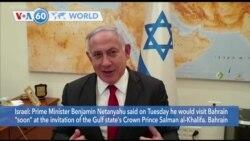 "VOA60 World - Israel: Prime Minister Netanyahu said he would visit Bahrain ""soon"""